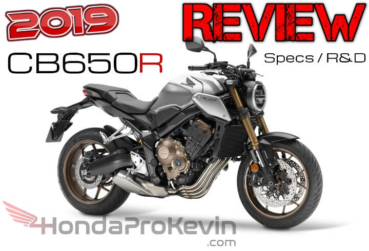 2019 Honda CB650R Review / Specs + NEW Changes | Naked CBR 650 Sport Bike / Neo Sports Cafe / StreetFighter Motorcycle
