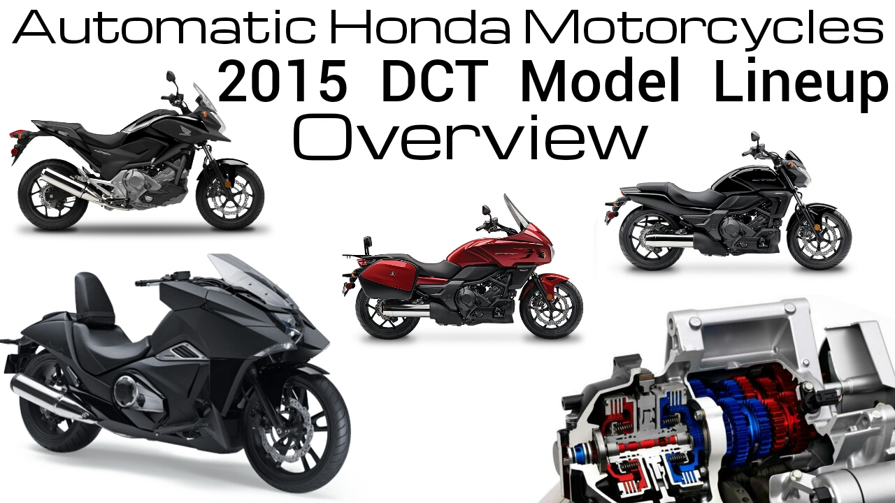 2015 Honda DCT Automatic Motorcycles - Model Lineup Review ...