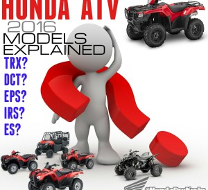 2016 Honda ATV Model Names Review - Recon - Rancher - Foreman - Rubicon - Rincon - TRX90X - TRX250X - TRX400X - TRX450R