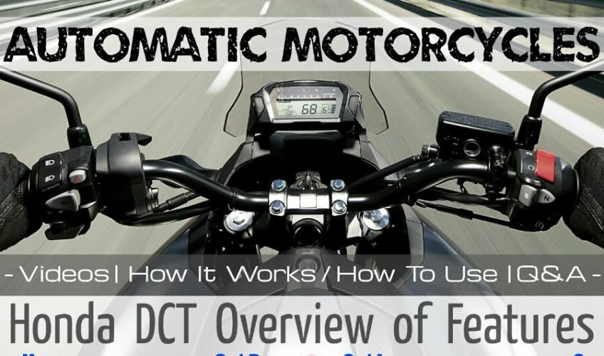 Automatic Honda DCT Motorcycle Models Review - Africa Twin, CTX 700, NC700X, NC750X, NM4 Vultus NC700J, VFR1200, VFR1200X, VFR1200F