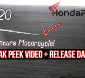 New 2020 Honda Adventure Motorcycle Announcement Release Date + Video Sneak Peek! | 2020 Honda Africa Twin, CRF450 Rally / CRF450L True Adventure