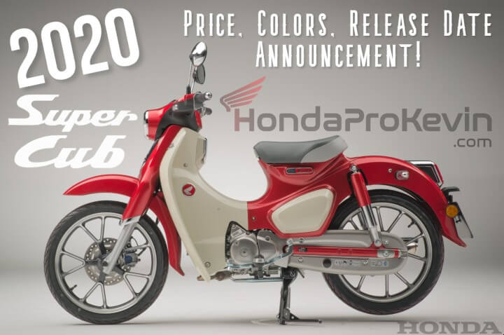 2020 Honda Super Cub Price, Changes, Colors, Release Date + More!