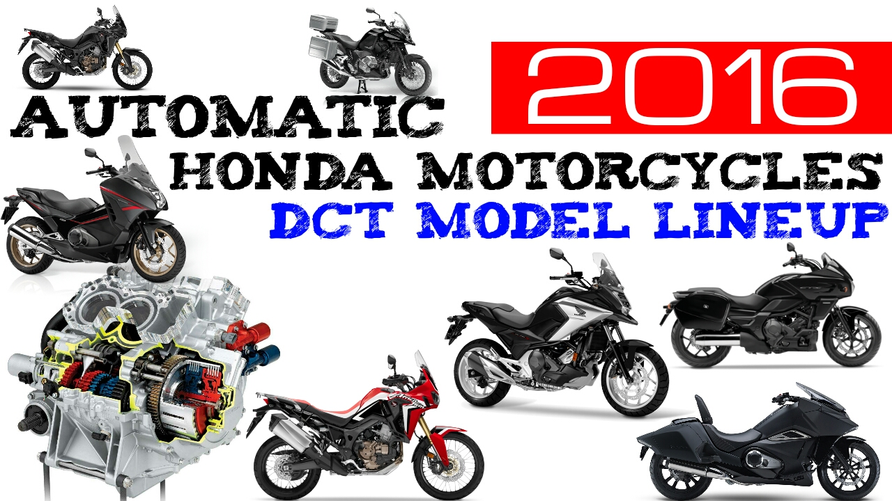 2016 honda dct automatic motorcycles - model lineup review (usa