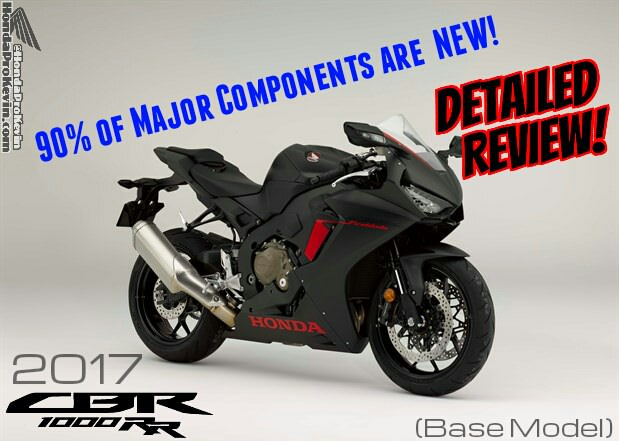 2017 Honda CBR1000RR Review of Specs & Changes | CBR Price, Horsepower & Torque Engine Performance, Electronics, Frame, Suspension Changes