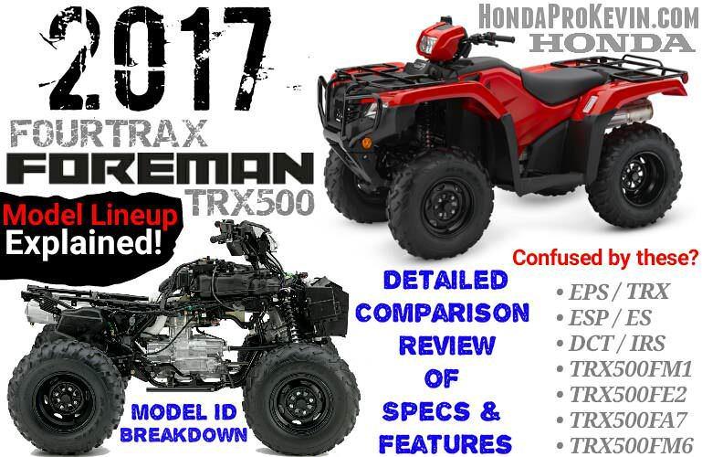 2017 Honda Foreman 500 ATV Comparison Review of Specs & Differences   FourTrax TRX500 4X4 Four Wheeler
