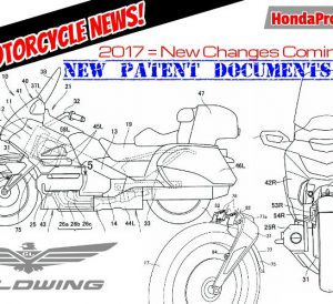 2017 Honda Gold Wing Review of Specs / Changes on Patent Documents - Motorcycle News - Touring Motorcycles GL1800
