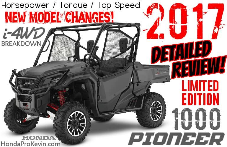 2017 Honda Pioneer 1000 LE Review of Specs / Changes - Limited Edition Side by Side / UTV / SxS Price, HP & TQ Performance Info, Accessories