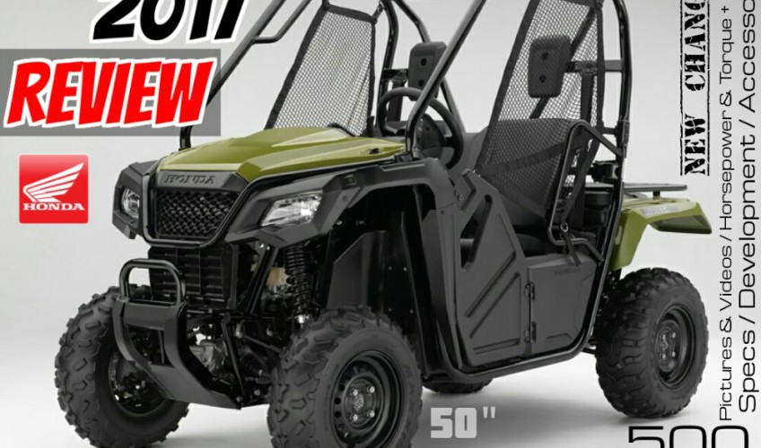 2017 Honda Pioneer 500 Review / Specs: Price, Accessories, HP & TQ Performance + Side by Side / UTV / ATV Model Comparison