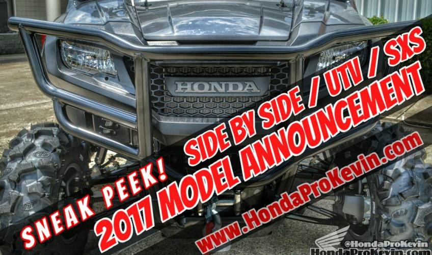 New 2017 Honda Side by Side Announcement / UTV Model News