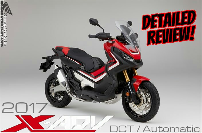 2017 Honda X ADV DCT Detailed Review Of Specs