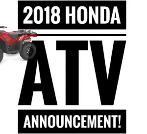 2018 honda quads. brilliant quads 2018 honda atv model lineup announcement  release review  update 1 on honda quads