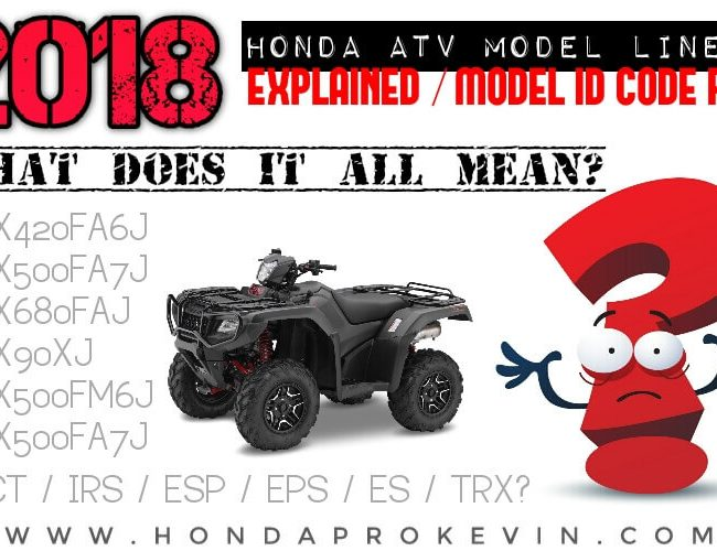 2018 Honda ATV Models Explained / Differences | Model ID Code FAQ - Learn all the FourTrax Model Differences / ATV Buyer's Guide