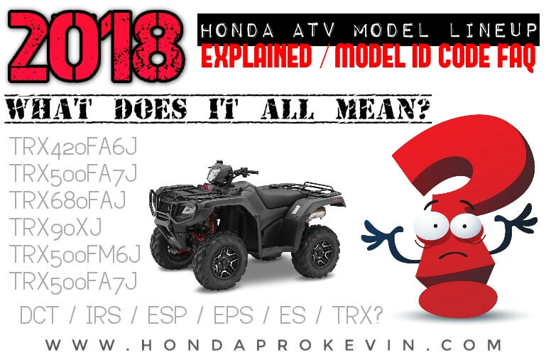2018 suzuki atv rumors. perfect 2018 2018 honda atv models explained  differences  model id code faq  learn  all the to suzuki atv rumors e