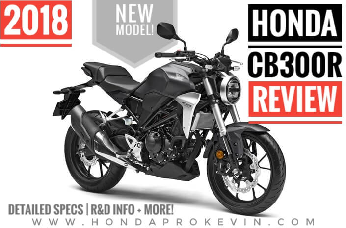 New 2018 Honda Cb300r Review Specs Naked Cbr Cafe Racer Sport Bike