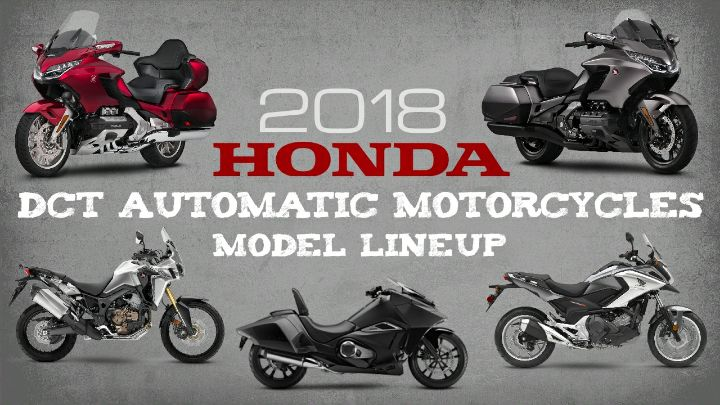 Video | 2018 Honda DCT Automatic Motorcycles - Model Lineup Buyer's Guide / Review