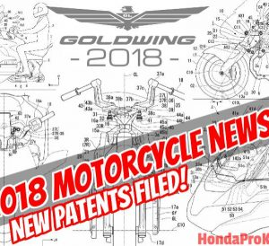 2018 Honda Gold Wing Review of Specs / Changes from Patents | 18' Motorcycle News & Rumors