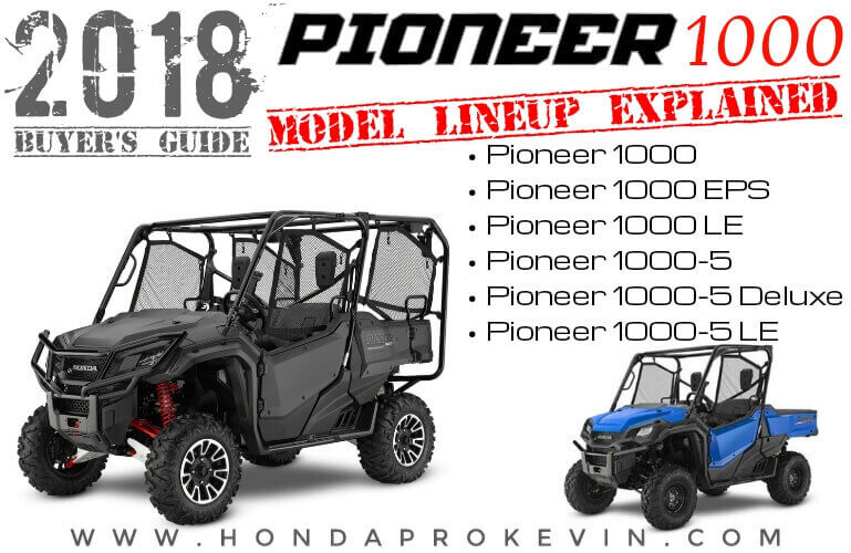 2018 honda utv lineup. interesting lineup 2018 honda pioneer 1000  10005 model comparison review  differences  explained  buyeru0027s inside honda utv lineup 8