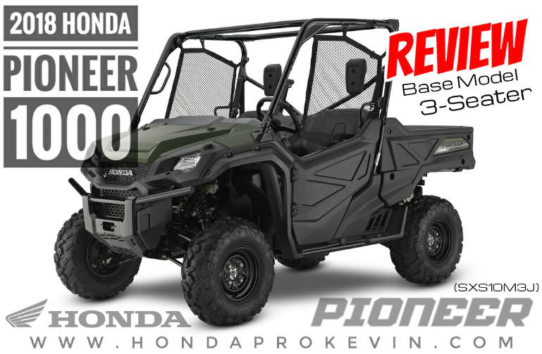 2018 Honda Pioneer 1000 Review / Specs: Price, Changes, Colors, Release Date - Side by Side ATV, UTV, SxS Model Lineup - SXS10M3 / SXS10M3J