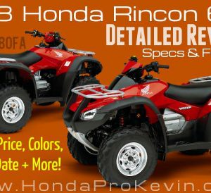 2018 Honda Rincon 680 ATV Review & Specs | TRX680 Horsepower & Torque Performance, Price, Colors, Release Dates - Automatic / ESP FourTrax TRX680FA / TRX680FAJ