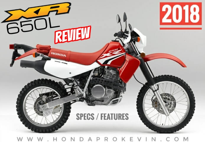 2018 Honda XR650L Review of Specs: Dual Sport Motorcycle / Bike | Price, MPG, Horsepower & Torque + More! (XR650LJ / XR 650 L)