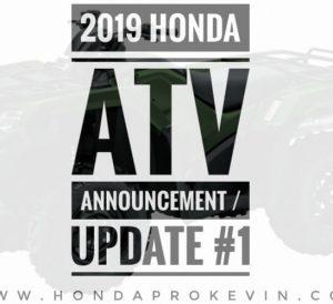 2019 Honda ATV Model Lineup Announcement / Release #1 | Recon 250, Rancher 420, Foreman 500, Rubicon 500, Rincon 680, TRX250X