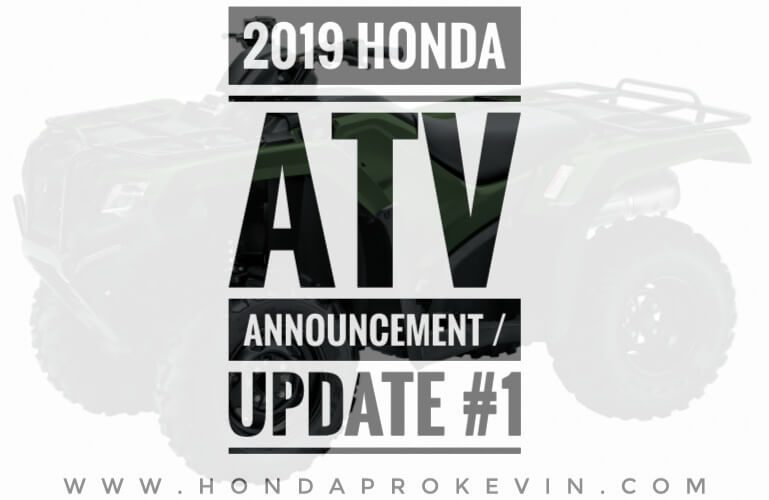 2019 Honda ATV Model Lineup Announcement / Release #1 | Recon 250, Rancher 420, Foreman 500, Rubicon 500, Rincon 680, TRX250X