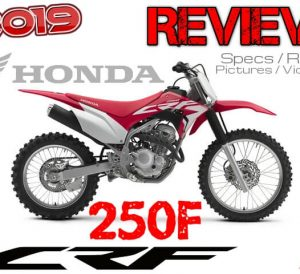 2019 Honda CRF250F Review / Specs + New Changes: Price, HP & TQ Performance Info, Seat Height, Weight + More! | CRF 250 F Dirt Bike
