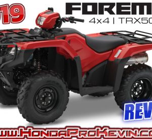 2019 Honda Foreman TRX500 ATV Review / Specs | Buyer's Guide: Price, Changes, HP & TQ Performance Info, Ground Clearance, Suspension Travel, Towing Capacity + More on this 500cc Four-Wheeler!