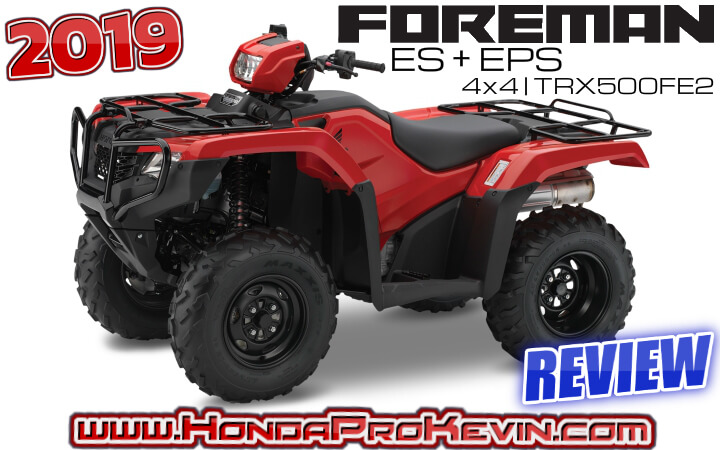 Used Honda Four Wheelers For Sale >> 2019 Honda Foreman 500 ES + EPS ATV Review / Specs ...