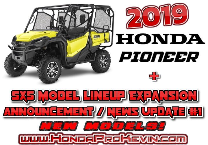 NEW 2019 / 2020 Honda Pioneer & Sport Side by Side Model Lineup Announcement Update / Sneak Peek #1