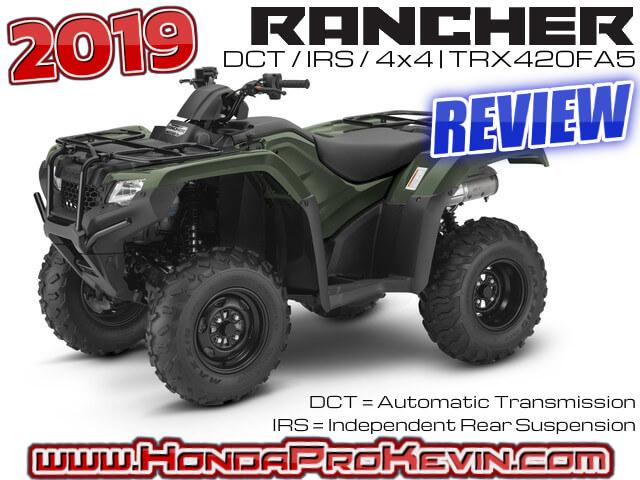 2019 Honda Rancher 420 Dct Irs Atv Review Specs Trx420fa5
