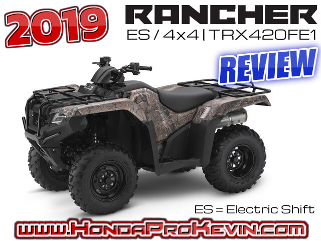 2019 Honda Rancher 420 ES 4x4 ATV Review / Specs | Four-Wheeler Buyer's Guide: Price, Colors, HP & TQ Performance, Suspension Travel, Ground Clearance Dimensions + More! - TRX420FE / TRX420FE1 / TRX420FE1K