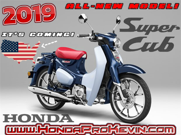 New 2019 Honda Super Cub 125 Is Releasing In The Usa Motorcycle