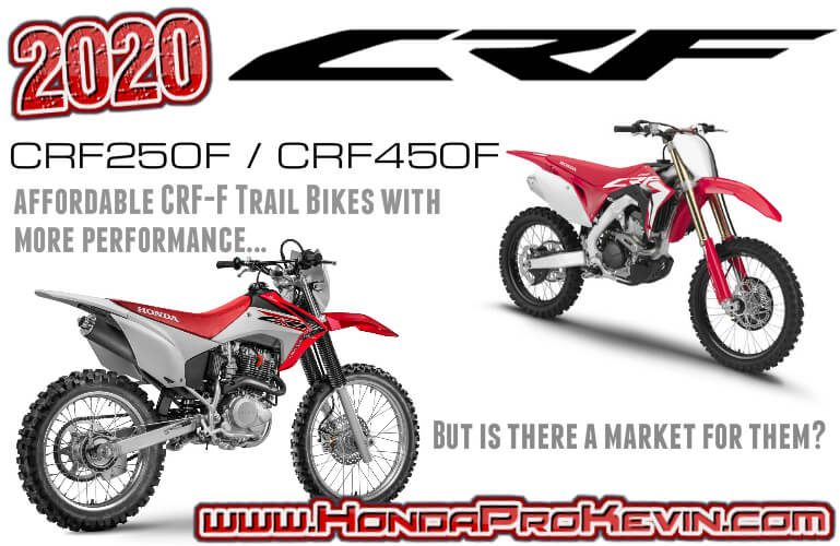2020 Honda Crf 250f 450f Dirt Bikes With Cheaper Price Tag But