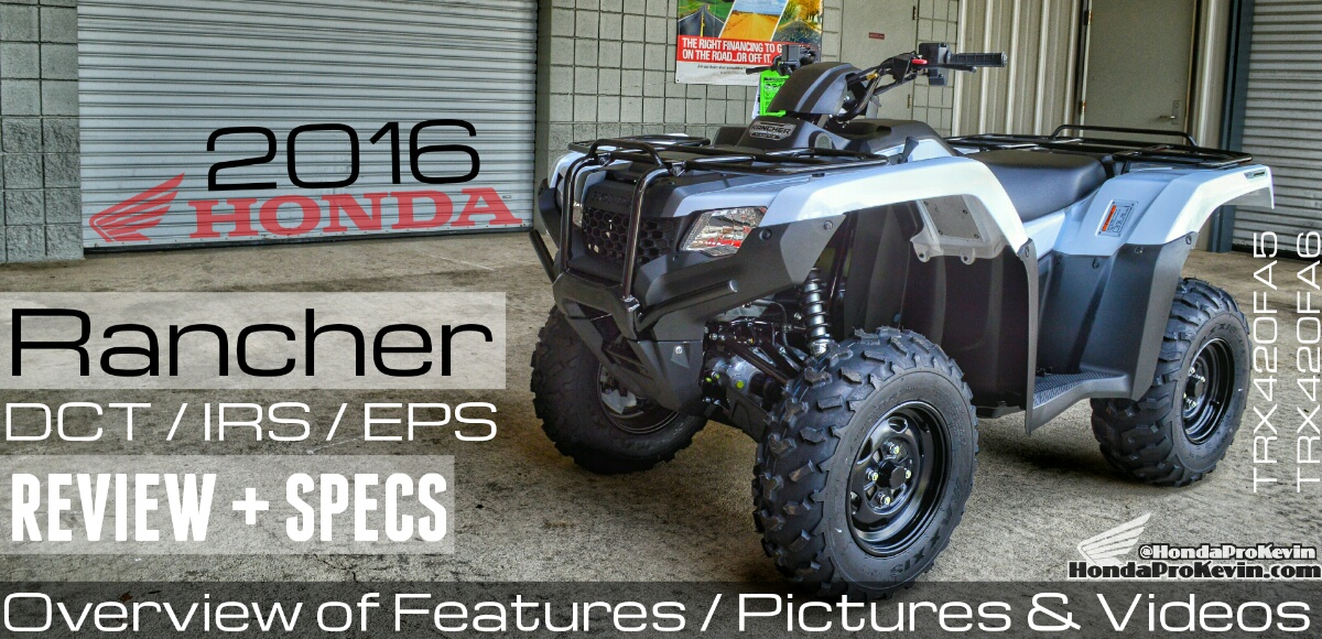 2016-Honda-Rancher-420-ATV-Review-Specs-Price-HP-Four-Wheeler-4x4-Quad-Reviews