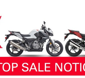 Honda CBR300R / CB300F Recall - Stop Sale Notice / Crankshaft Engine Problems
