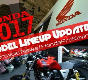 New 2017 Honda Motorcycles | Model Lineup Announcement / Release Update #4