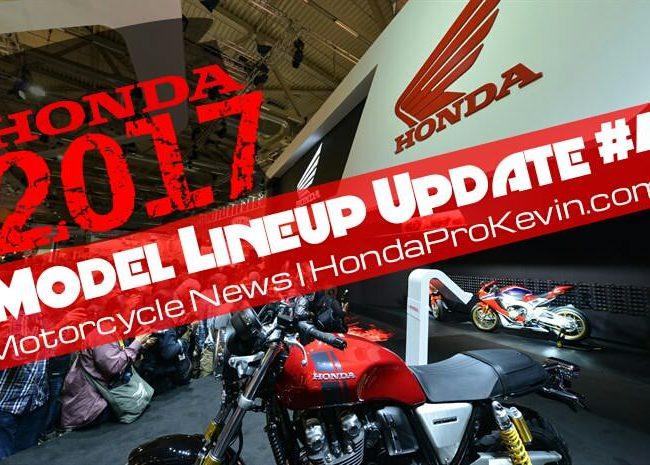 New 2017 Honda Motorcycles   Model Lineup Announcement / Release Update #4