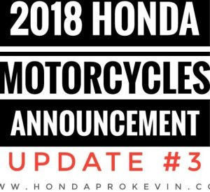 New 2018 Honda Motorcycle Models Released / Update #3! CBR Sport Bikes, Touring, Cruiser, Dual-Sport