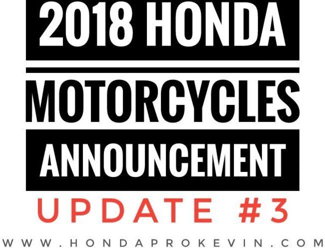 New 2018 Honda Motorcycle Models Released / Update #3! CBR Sport Bikes, Touring, Cruiser, Dual-Sport