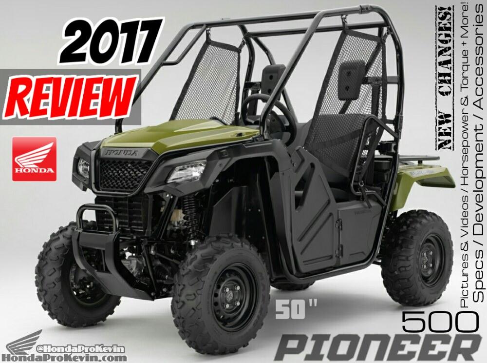 2017 Honda Pioneer 500 Review / Specs: Price, Accessories, HP & TQ Performance + Side by Side / UTV / ATV Model Comparison
