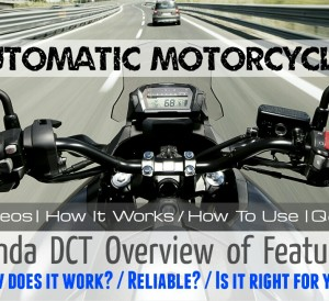 Automatic Honda DCT Motorcycle Models Review - Africa Twin, CTX 700, NC700X, NC750X, NM4 Vultus NC700J, VFR1200, VFR1200X, VFR1200F