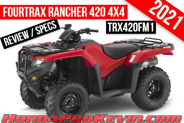 2021 Honda Rancher 420 4x4 ATV Review / Specs | TRX420FM1 FourTrax Manual Shift / Foot Shift Transmission Four Wheeler