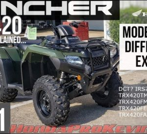 2021 Honda Rancher 420 ATV Model Lineup Explained in Comparison / Buyer's Guide for TRX420 FourTrax models