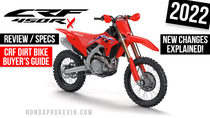 2022 Honda CRF450RX Review / Specs + NEW CRF 450 Changes Explained! | 2022 CRF450 Dirt Bike / Motorcycle Buyer's Guide