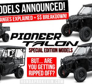 NEW Honda Side by Side Models Announced: Pioneer 1000 SE & Talon Special Edition SxS / UTV model lineup updates...