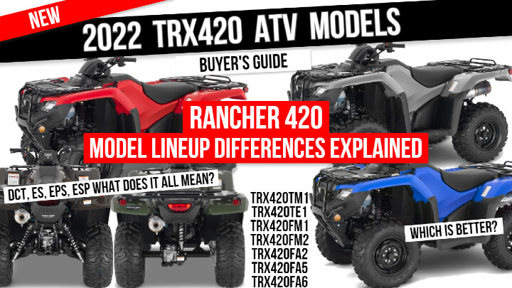 2022 Honda Rancher 420 ATV Model Differences Explained | TRX420 Lineup Buyer's Guide