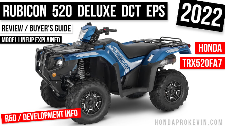 2022 Honda Rubicon 520 Deluxe DCT EPS ATV Review: Specs, Changes, Price, Colors   TRX520FA7 FourTrax 4x4 Buyer's Guide