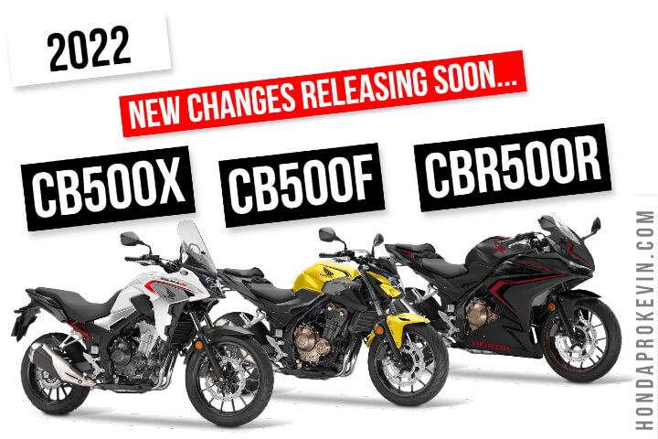 New 2022 Honda CB500 Changes Releasing: CB500X, CBR500R, CB500F Motorcycle Announcement Coming Soon...