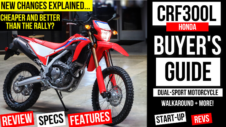 New Honda CRF300 Review: Specs, Changes Explained + More! | The cheapest and best dual-sport motorcycle you can buy in 2022?
